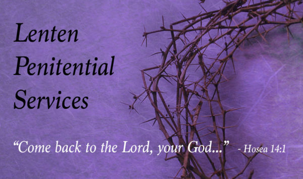 Penitential services at city parishes during Lent